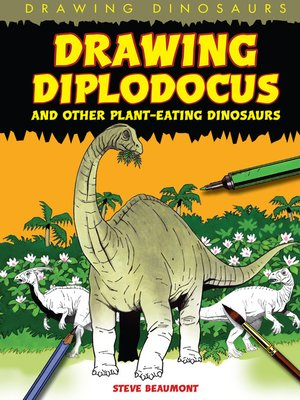 cover image of Drawing Diplodocus and Other Plant-Eating Dinosaurs
