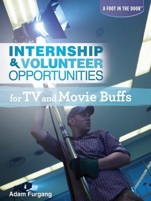 cover image of Internship & Volunteer Opportunities for TV and Movie Buffs