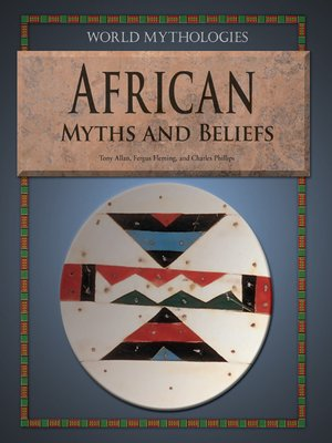 cover image of African Myths and Beliefs