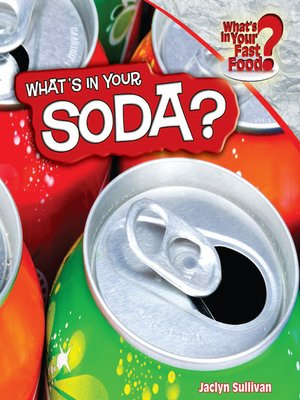cover image of What's in Your Soda?