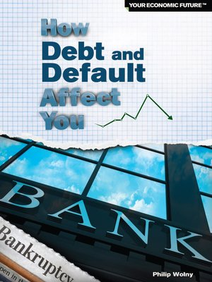 cover image of How Debt and Default Affect You