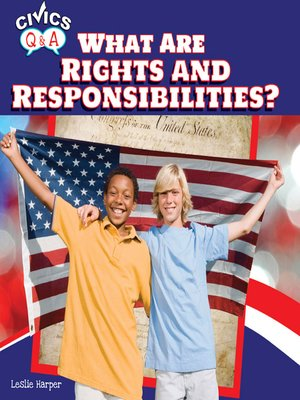 cover image of What Are Rights and Responsibilities?
