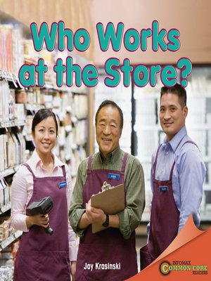 cover image of Who Works at the Store?