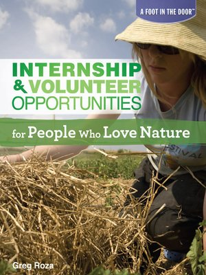 cover image of Internship & Volunteer Opportunities for People Who Love Nature