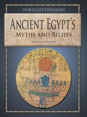 cover image of Ancient Egypt's Myths and Beliefs