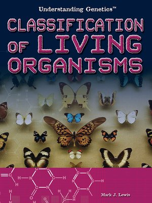 cover image of Classification of Living Organisms