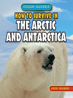 cover image of How to Survive in the Arctic and Antarctica