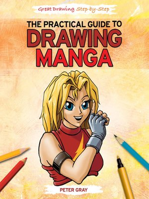 cover image of The Practical Guide to Drawing Manga