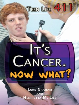 cover image of It's Cancer. Now What?