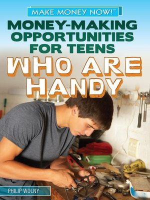 cover image of Money-Making Opportunities for Teens Who Are Handy