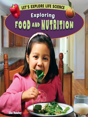cover image of Exploring Food and Nutrition