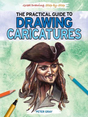 cover image of The Practical Guide to Drawing Caricatures