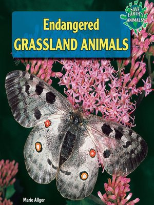 cover image of Endangered Grassland Animals