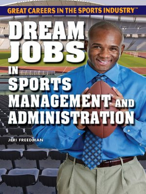 cover image of Dream Jobs in Sports Management and Administration