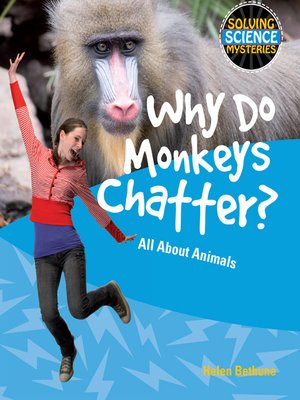 cover image of Why Do Monkeys Chatter?