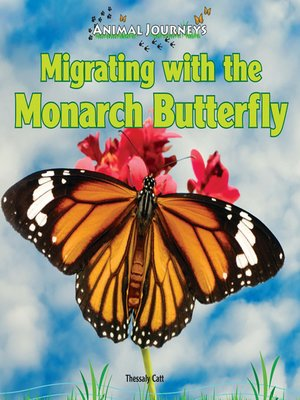 cover image of Migrating with the Monarch Butterfly