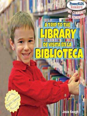 cover image of A Trip to the Library / De visita en la biblioteca