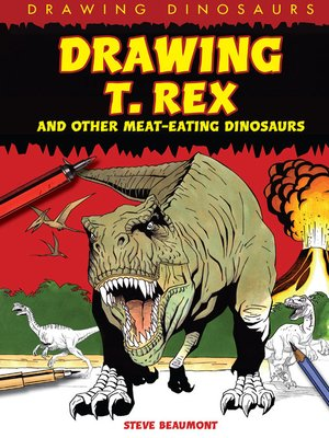 cover image of Drawing T. Rex and Other Meat-Eating Dinosaurs