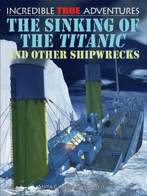 cover image of The Sinking of the Titanic and Other Shipwrecks