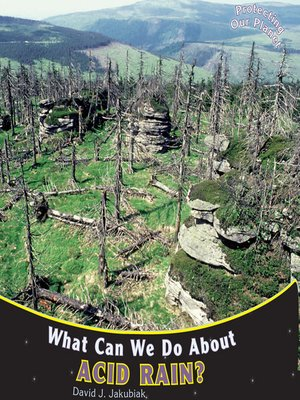 cover image of What Can We Do About Acid Rain?