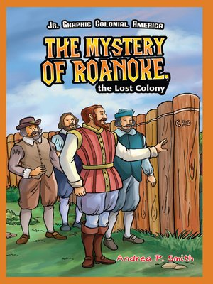 cover image of The Mystery of Roanoke, the Lost Colony