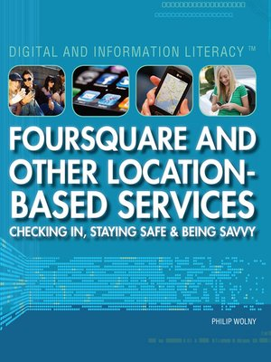 cover image of Foursquare and Other Location-Based Services