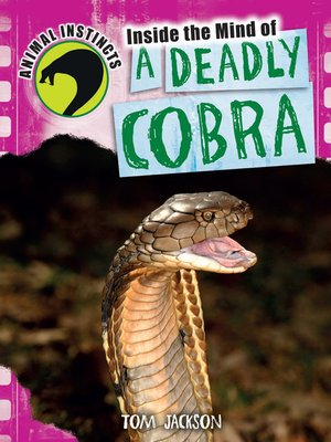 cover image of Inside the Mind of a Deadly Cobra