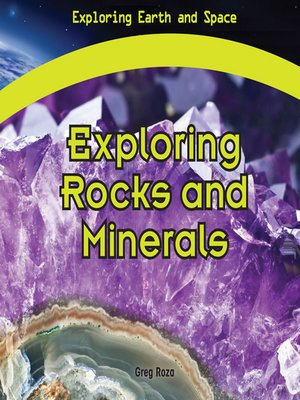 cover image of Exploring Rocks and Minerals