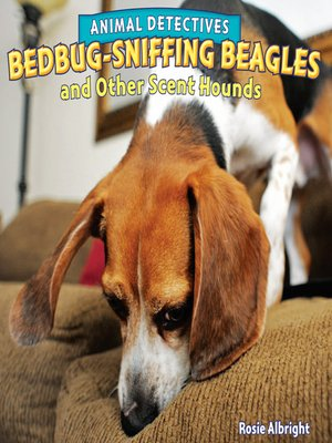 cover image of Bedbug-Sniffing Beagles and Other Scent Hounds