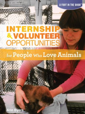 cover image of Internship & Volunteer Opportunities for People Who Love Animals