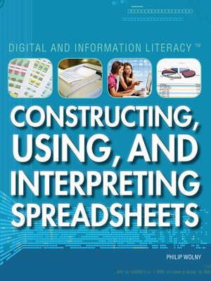 cover image of Constructing, Using, and Interpreting Spreadsheets