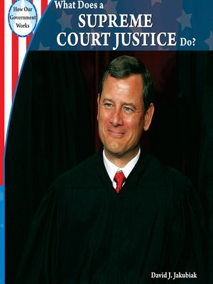 cover image of What Does a Supreme Court Justice Do?