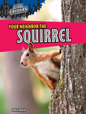cover image of Your Neighbor the Squirrel