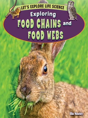 cover image of Exploring Food Chains and Food Webs