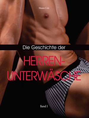 cover image of Die Geschichte der Herrenunterwäsche