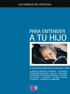 cover image of Los consejos del psicólogo para entender a tu hijo