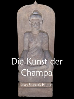 cover image of Die Kunst der Champa