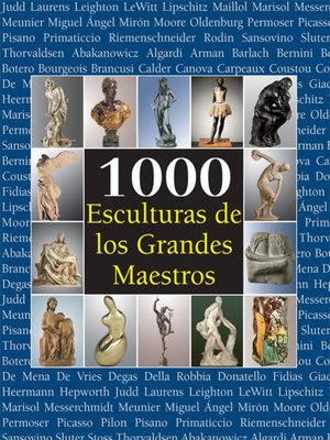 cover image of 1000 Esculturas de los Grandes Maestros