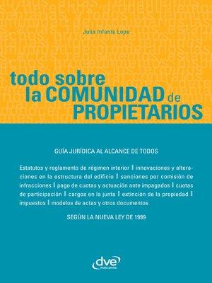 cover image of Todo sobre la comunidad de propietarios