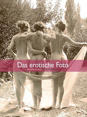 cover image of Das erotische Foto