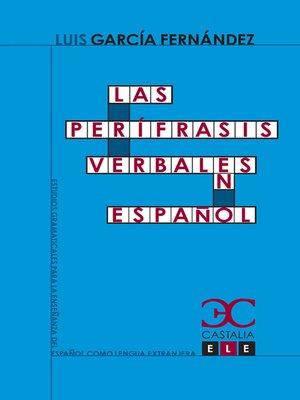 cover image of Las perífrasis verbales en español
