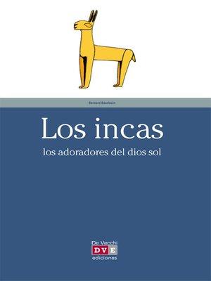 cover image of Los incas