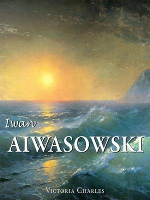 cover image of Iwan Aiwasowski und die Wasserlandschaft in der russischen Malerei