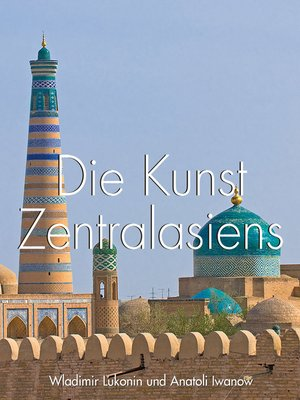 cover image of Die Kunst Zentralasiens