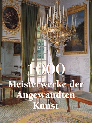 cover image of 1000 Meisterwerke der Angwandten Kunst