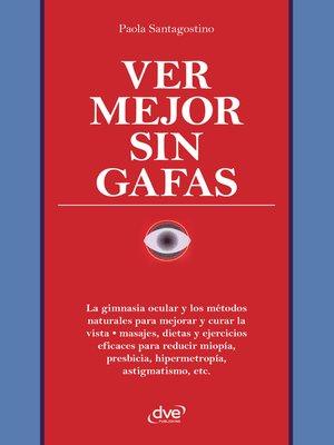 cover image of Ver mejor sin Gafas