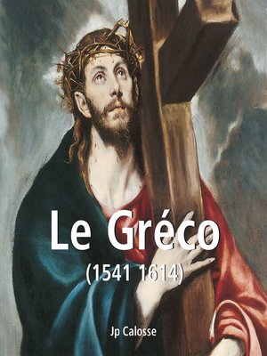 cover image of Le Gréco (1541 1614)