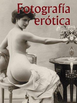 cover image of Fotografía erótica