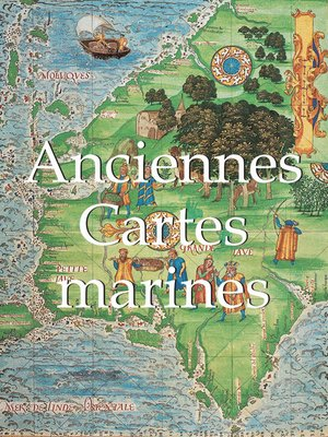 cover image of Anciennes Cartes marines