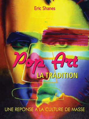cover image of La Tradition Pop Art--Une reponse a la Culture de Masse